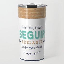 Seguir Adelante {Flechas} Travel Mug