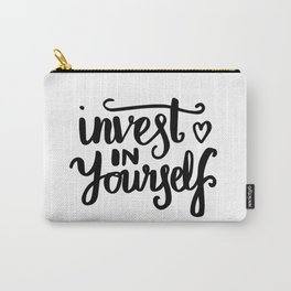 Motivational art - Invest in yourself Carry-All Pouch