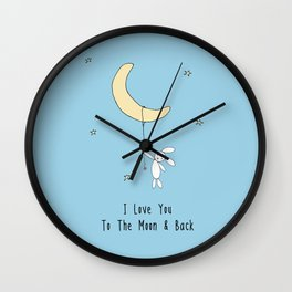 I Love You To The Moon And Back - Blue Wall Clock