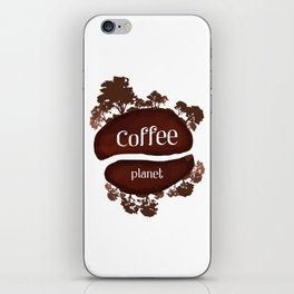 Welcome to the Coffee planet - I love Coffee iPhone Skin