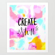 Create Stuff - bright pink abstract hand lettering Art Print