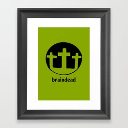 braindead 2 Framed Art Print