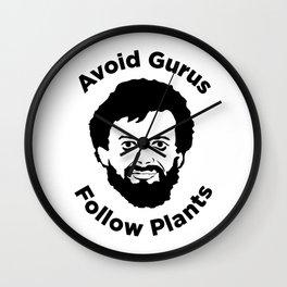 Terence Mckenna - Avoid Gurus, Follow Plants Wall Clock