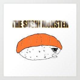 The Sushi Monster Art Print