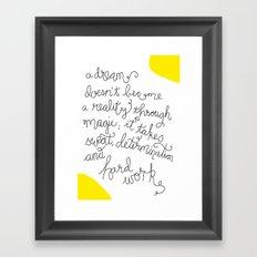 Dream and Do! Framed Art Print
