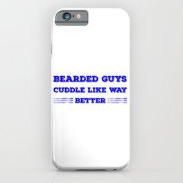 Bearded Guys Cuddle Like Way Better Blue iPhone Case