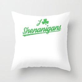 I Clover Leaf Shenanigans St Patricks Day Irish Throw Pillow