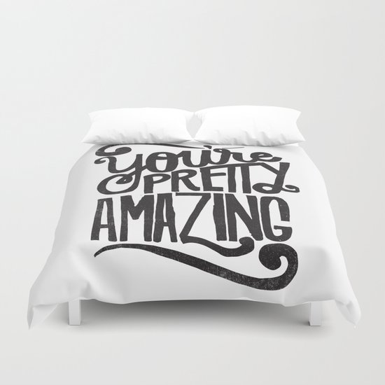 YOU'RE AMAZING Duvet Cover