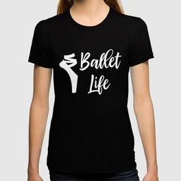 Ballet Life T-shirt