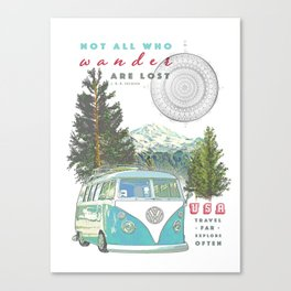 """""""Not all who wander, are lost"""" poster print Canvas Print"""
