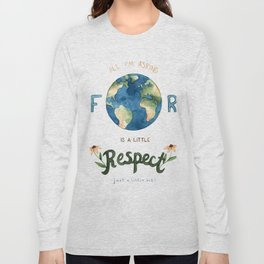 Respect Earth Art Long Sleeve T-shirt