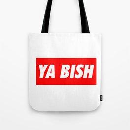 Ya Bish Typography Tote Bag