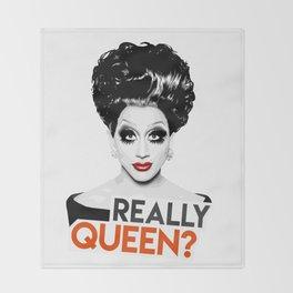 """""""Really, Queen?"""" Bianca Del Rio, RuPaul's Drag Race Queen Throw Blanket"""