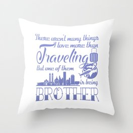 Traveling Brother Throw Pillow
