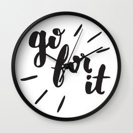 Go For It Inspiring Quote Calligraphy Wall Clock