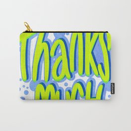 Thanks Much Graffiti Carry-All Pouch