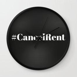 #CancelRent - Cancel Rent Wall Clock