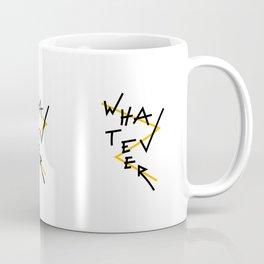 Whatever Coffee Mug