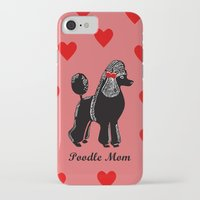 poodle iPhone & iPod Cases featuring Poodle Mom by Artist Abigail