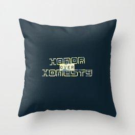 Honor Over Honesty Throw Pillow