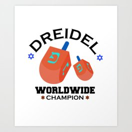 Dreidel Worldwide Champion Cute Hanukkah Art Print