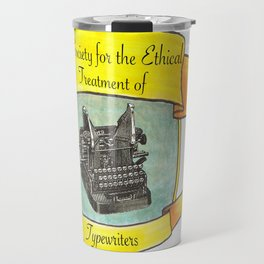 The Society for the Ethical Treatment of Typewriters Travel Mug