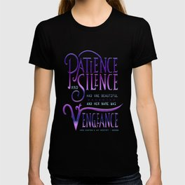 PATIENCE AND SILENCE T-shirt