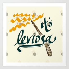 It's Leviosa Magic Wand Design Art Print