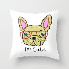 I'm Cute French Bulldog Throw Pillow