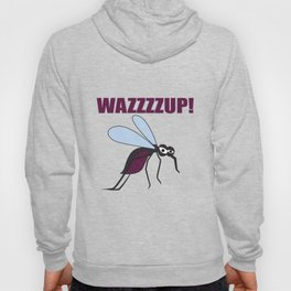 Mosquito Wazzup Insect Comic Saying Funny Blood Sucker Gift idea Hoody