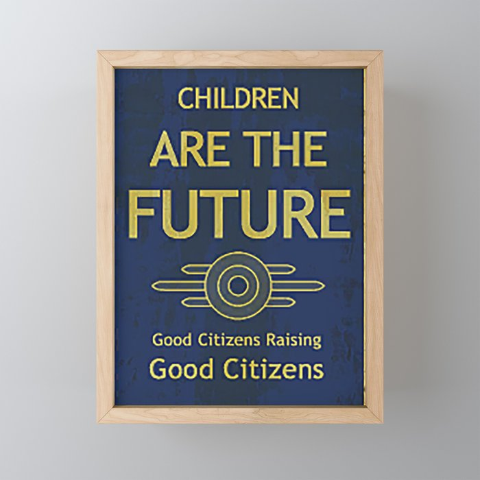 Fallout ADS Poster - Children are the future Framed Mini Art Print