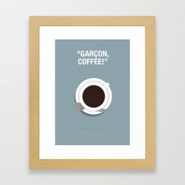 Garçon, Coffee! - Pulp Fiction Fanart Poster 2 Framed Art Print