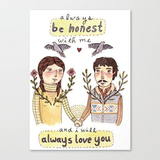 Always Be Honest Canvas Print