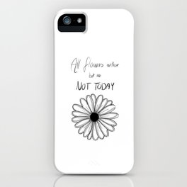 Not Today | BTS iPhone Case