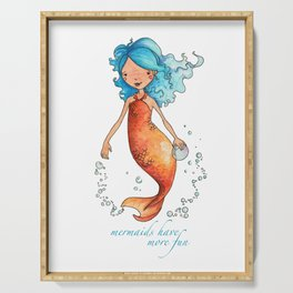 Mermaids Have More Fun Serving Tray