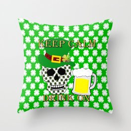 Keep Calm Drink On - St Patrick Day Throw Pillow