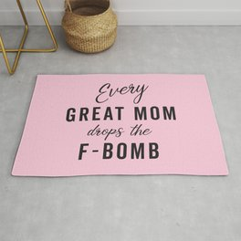 Drop The F-Bomb Mom Family Saying Rug