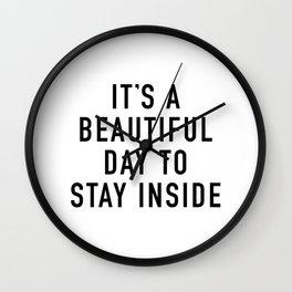 Stay Inside Wall Clock