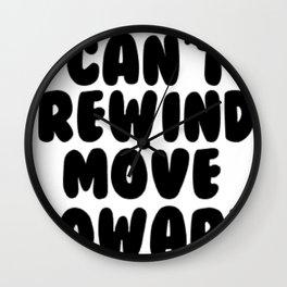 Can't Rewind Wall Clock