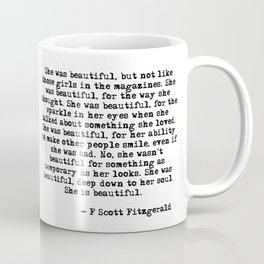 She was beautiful - Fitzgerald quote Coffee Mug