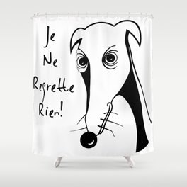 Je ne regrette rien Shower Curtain