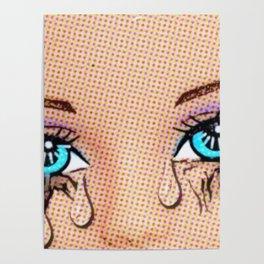 Tears! Cool Pop Art! It's Emotional! Doll Art! Poster