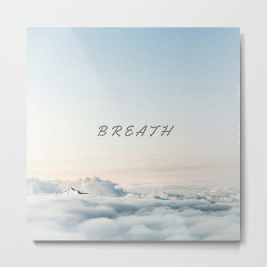 BREATH (Hipster Cloud Sky) Metal Print