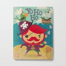 The pirate Yo ho ho Metal Print