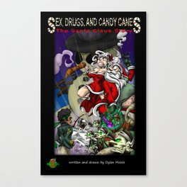 Sex, Drugs, and Candy Canes: The Santa Claus Story Canvas Print