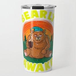 Bearly Awake Sleeping Bear Funny Barely Awake Pun Travel Mug