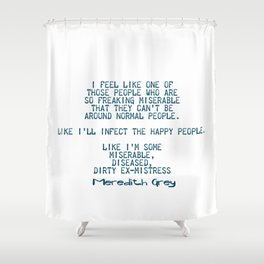 Dirty ex-mistress Shower Curtain