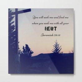 Seek God Metal Print