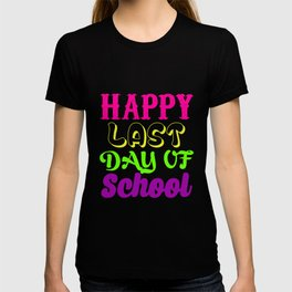 Funny Novelty Gift For Last Day T-shirt
