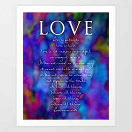 Love is patient, love is kind Art Print